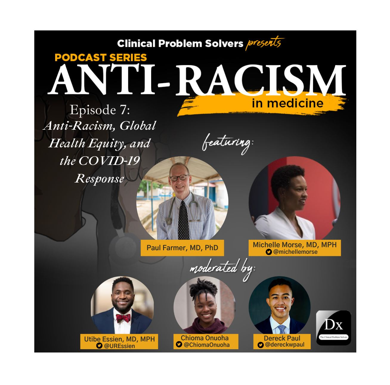 Episode 169: Antiracism in Medicine Series – Episode 7 – Antiracism, Global Health Equity, and the COVID-19 Response